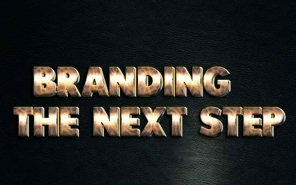 Branding – The Next Step