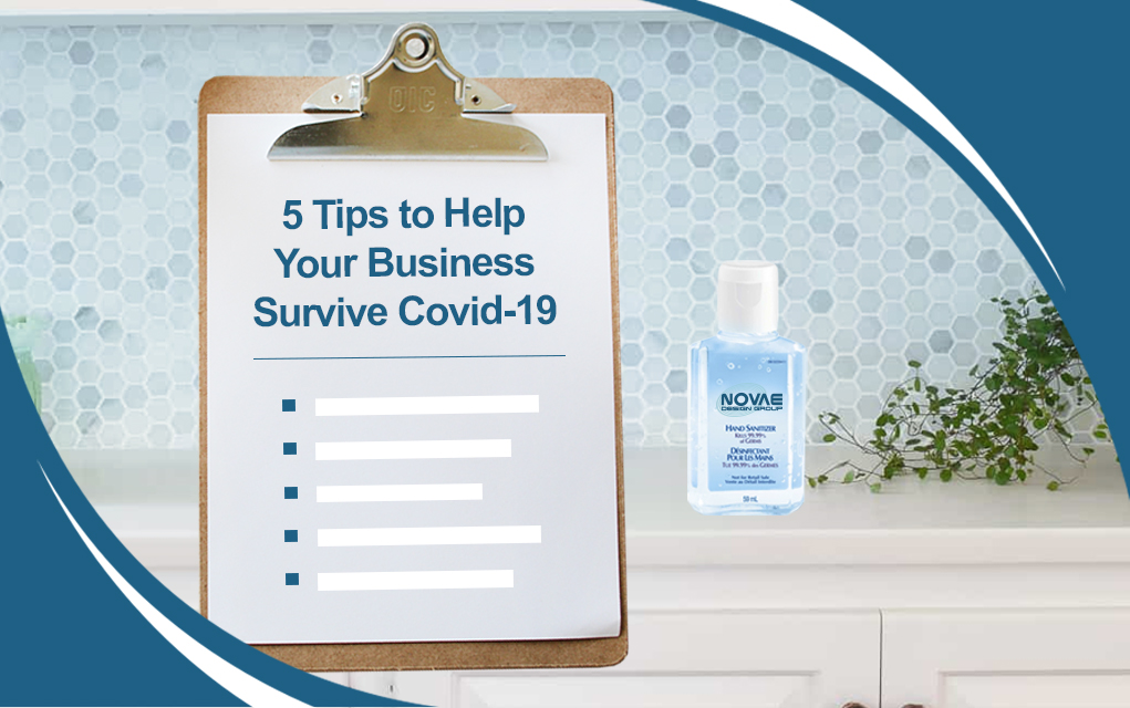 5 Business Tips To Help You Survive Covid-19
